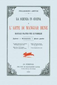 "Prima edizione di ""La scienza in cucina e l'arte di mangiar bene"" (1891) di Pellegrino Artusi"