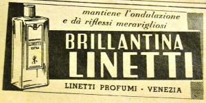 """Pubblicità del 1949 della brillantina Linetti, uno dei """"gel"""" per capelli più usati del '900"""