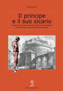 """Copertina del libro """"Il principe e il suo sicario"""" di Gigi Monello, Scepsi e Mattana Ed."""