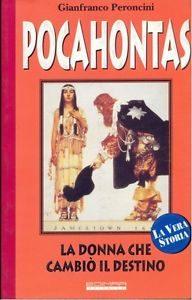 Il libro di Gianfranco Peroncini su Pocahontas